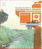 Physically Based Rendering 9780125531801