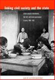 Linking Civil Society and the State 9780271021805