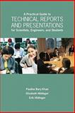 A Practical Guide to Technical Reports and Presentations for Scientists, Engineers, and Students 2nd Edition