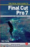 The Focal Easy Guide to Final Cut Pro 7 9780240521817