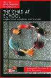 The Child at School 9780340731819