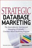 Strategic Database Marketing 9780071351829