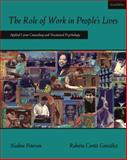 The Role of Work in People's Lives 2nd Edition