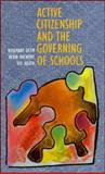 Active Citizenship and the Governing of Schools 9780335191833