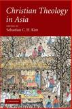 Christian Theology in Asia 9780521681834