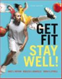 Get Fit, Stay Well! Plus MasteringHealth with EText -- Access Card Package 3rd Edition