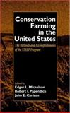 Conservation Farming in the United States 9780849311857