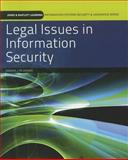 Legal Issues in Information Security 1st Edition