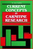 Current Concepts in Carnitine Research 9780849301865