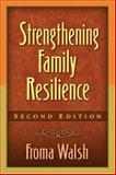 Strengthening Family Resilience, Second Edition 9781593851866