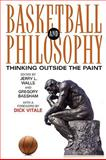 Basketball and Philosophy 9780813191867