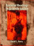 Essential Readings in Juvenile Justice 1st Edition