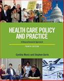 Health Care Policy and Practice 4th Edition