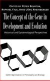 The Concept of the Gene in Development and Evolution 9780521771870