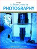 A Short Course in Photography 9780136031871