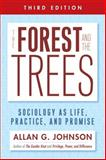 The Forest and the Trees 3rd Edition