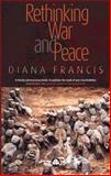 Rethinking War and Peace 9780745321882