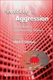 Neurobiology of Aggression 9781588291882
