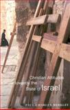 Christian Attitudes Towards the State of Israel, 1948-2000 9780773521889