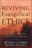 Reviving Evangelical Ethics 9781587431890