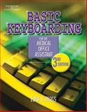 Basic Keyboarding for the Medical Office Assistant 3rd Edition