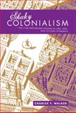 Shaky Colonialism 9780822341895