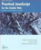 Practical Javascript for the Usable Web 9781590591895