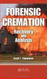 Forensic Cremation Recovery and Analysis 9780849391897