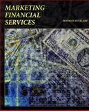 Marketing Financial Services 9781598581898