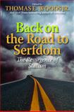 Back on the Road to Serfdom 1st Edition