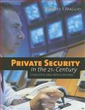 Private Security in the 21st Century 1st Edition