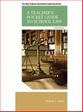 A Teacher's Pocket Guide to School Law 3rd Edition