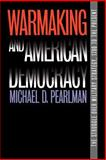 Warmaking and American Democracy 9780700611911