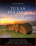 Texas Politics Today 2015-2016 Edition (Book Only) 17th Edition