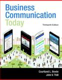 Business Communication Today, Student Value Edition 13th Edition