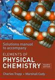 The Elements of Physical Chemistry Solutions Manual 9780716731931