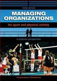 Managing Organizations for Sport and Physical Activity 9781890871932