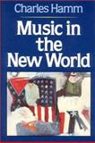 Music in the New World 9780393951936