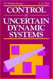Control of Uncertain Dynamic Systems 9780849301957