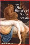 The History of Gothic Fiction 9780748611959
