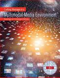 Crafting Messages in a Multimodal Media Enviroment 1st Edition
