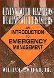 Living with Hazards, Dealing with Disasters 9780765601964