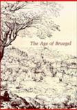 The Age of Bruegel 9780521341967
