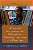 African and African-American Children's and Adolescent Literature in the Classroom 9781433111969