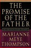 The Promise of the Father 9780664221973
