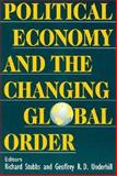 Political Economy and the Changing Global Order 9780312121976