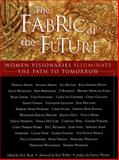 The Fabric of the Future Set 9781573241977