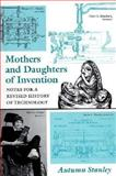 Mothers and Daughters of Invention 9780813521978