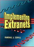 Implementing Extranets 9781555581978