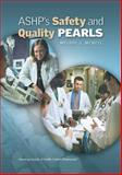 ASHP's Safety and Quality Pearls 9781585281978